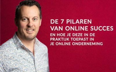 De zeven pilaren van online succes