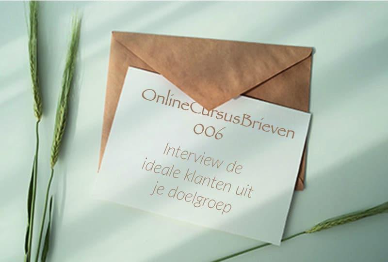 OnlineCursusBrief 006 Interview de ideale klanten uit je doelgroep