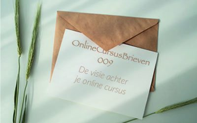 OnlineCursusBrief 009 De visie achter je online cursus