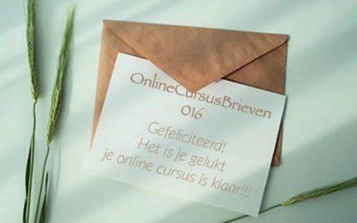OnlineCursusBrief 016 Gefeliciteerd! Het is je gelukt je online cursus is klaar!!!